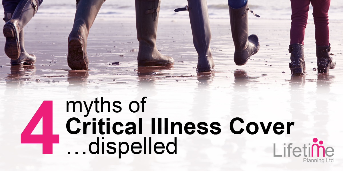 4 Myths of Critical Illness Cover